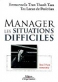 Manager les situations difficiles [Managing delicate situations]