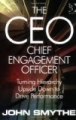 The CEO, Chief Engagement Officer