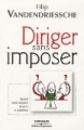 Diriger sans imposer (in french)