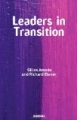 Leaders in Transitions: The Tensions at Work As New Leaders Take Charge