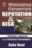 Managing Corporate Reputation & Risk